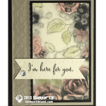 CARD: Timeless Elegance – I'm here for you