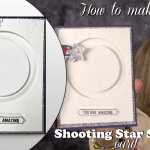 VIDEO: How to make a Penny Spinner Shooting Star card