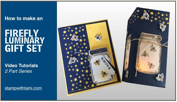 stampin up firefly luminary gift set 2016