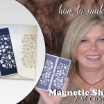 VIDEO: How to make a Magnetic Enclosure Shutter Fold Card