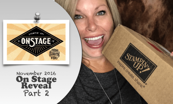 stampin-up-on-stage-reveal-part-2