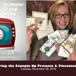 The Stampin Scoop Show – Episode 24 – Presents & Pinecones Suite