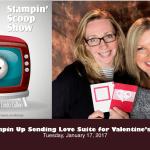 The Stampin Scoop Show – Episode 27 – Sending Love Suite