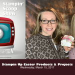 The Stampin Scoop Show – Episode 32 – Last Call for Sale-a-bration fun