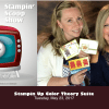 The Stampin Scoop Show – Episode 35 – The Color Theory Suite