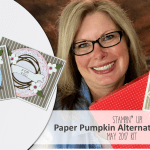 VIDEO: May 2017 Paper Pumpkin Kit, Alternate Projects & Giveaway