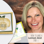 ONLINE CLASS & VIDEO:  If Life Gives You Lemons….Chuck Them Back Card