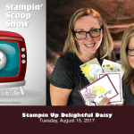 The Stampin Scoop Show – Episode 37 – Daisy Craze