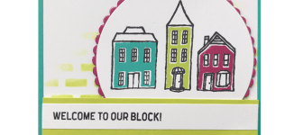 CARD: Welcome to Our Block from the In the City Stamp Set