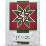 CARD: Peace Card from the Christmas Quilt Bundle Series Part 1 of 4