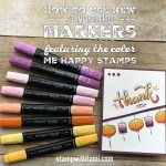 ONLINE CLASS & VIDEO: How to the new Stampin Blends Markers and Color Me Happy Stamps