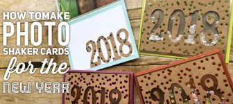 BLOG HOP & GIVEAWAY: How to make Photo Shaker Cards for New Years