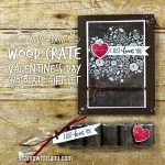 ONLINE CLASS & VIDEO: Valentine's Chocolate Gift Set from the Wood Texture Bundle