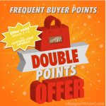 SPECIAL: Double Frequent Buyer Points – Earn Free Stamps July 16-31 – Hostess Code FYZF7FU7