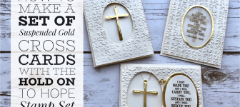 ONLINE CLASS: How to create a set of Suspended Gold Cross Cards
