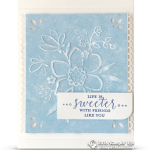 CARD: Life is Sweet from Detailed with Love Stamp Set