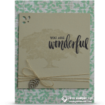 "CARD: Rooted in Nature ""You are Wonderful"" card"