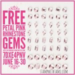 FREE Pink Rhinestone Gems with $50 order – offer ends June 30