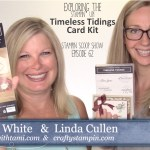 VIDEO: Exploring the Timeless Tiding Project Kit – Stampin Scoop Show Episode 62