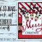ONLINE VIDEO CLASS: How to make Punch-Art Reindeer Cards