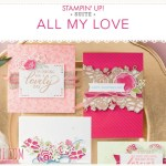 VIDEO: All of My Love Suite – The Stampin Scoop Show – Episode 72