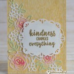 CARD: Kindness Changes Everything from the Abstract Impressions Stamp Set