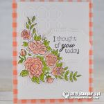 CARD: I thought of you today from the Climbing Roses Bundle