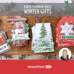 "VIDEO: November Paper Pumpkin Kit ""Winter Gifts Kit"" Reveal & Giveaway"