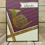 A fun French Horn Celebrate card made with the Musical Instruments Framelits, the Sheet Music background stamp, the Beautiful You stamp set and the Year of Cheer Specialty Washi Tape…#stampyourartout - Stampin' Up!® - Stamp Your Art Out! www.stampyourartout.com