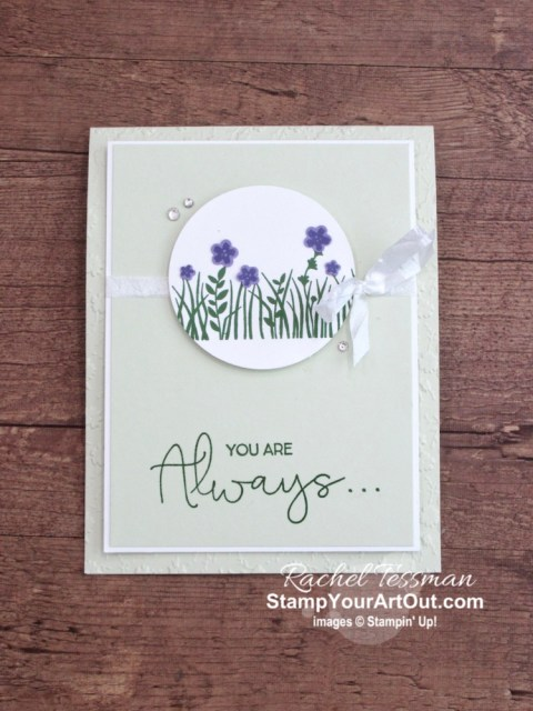 """You are always a celebration"" card made with the Field of Flowers Stamp Set, Confetti Flowers Border Punch, and Ornate Floral Embossing Folder. Click here for the details. - Stampin' Up!® - Stamp Your Art Out! www.stampyourartout.com"