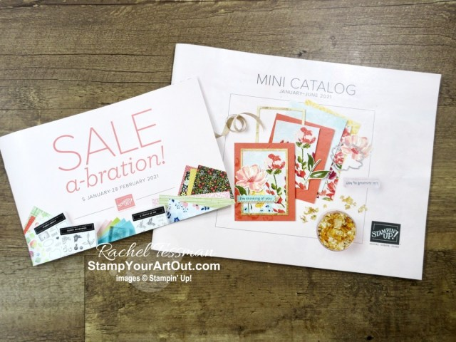 The Jan-June 2021 Mini Catalog and the Jan-Feb 2021 SAB Brochure! - Stampin' Up!® - Stamp Your Art Out! www.stampyourartout.com