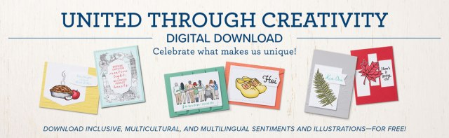 United Through Creativity FREE Digital Download by Stampin' Up!® - Stampin' Up!® - Stamp Your Art Out! www.stampyourartout.com