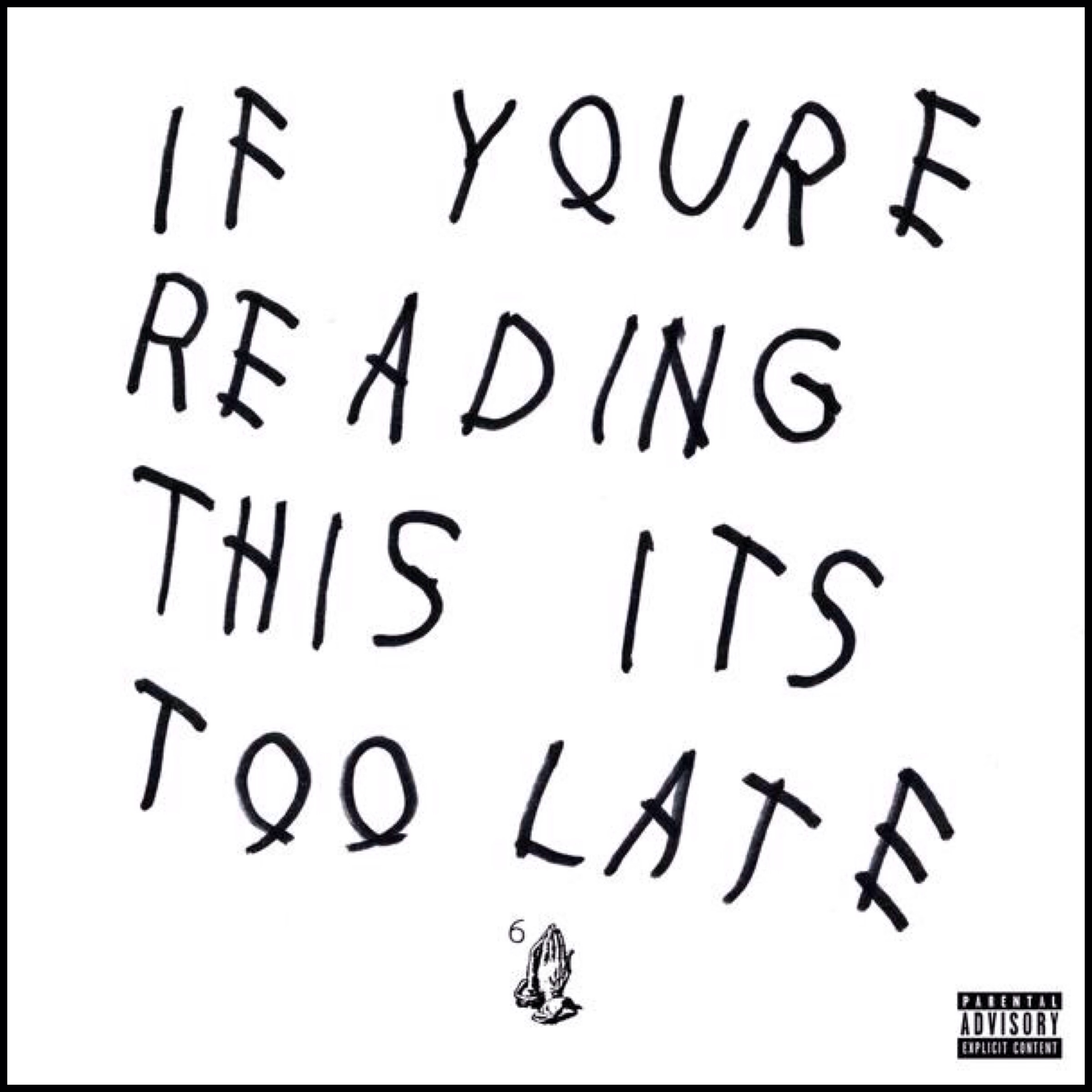 drake if youre reading this its too late album zip