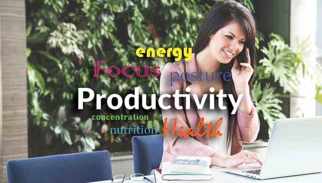 Productivity Hacks – 10 tips to be healthier, more efficient, and more alert at work