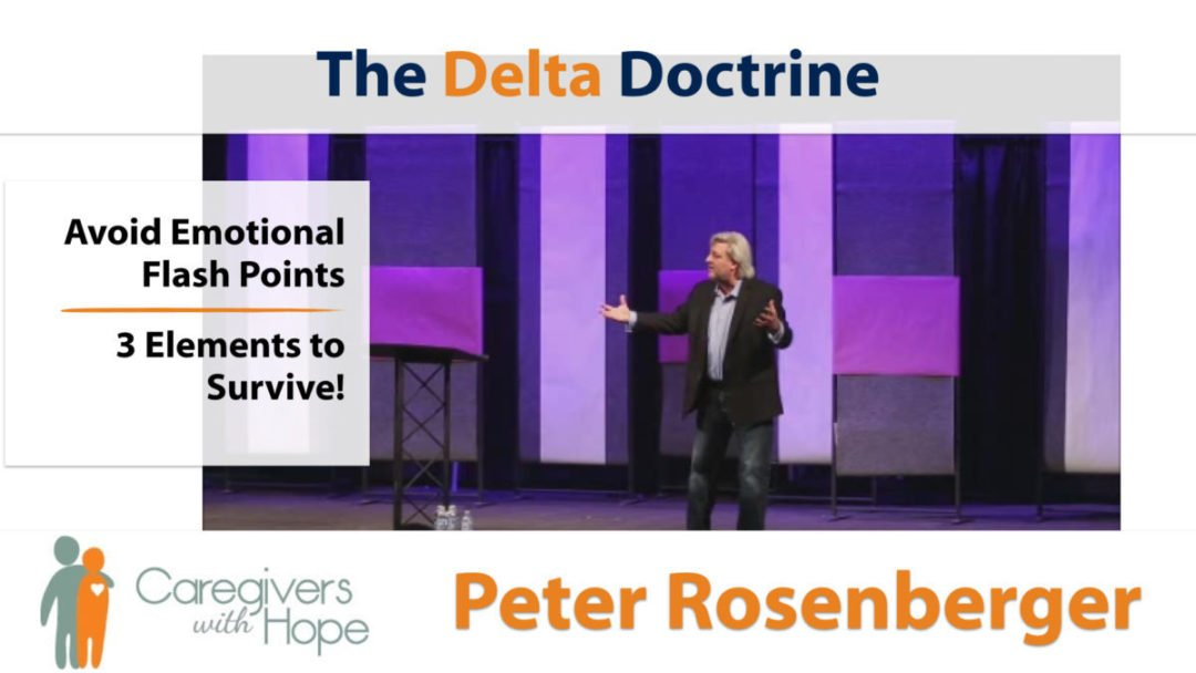 The Delta Doctrine for Caregivers