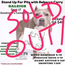 SOLD OUT Stand Up For Pits RALEIGH!!