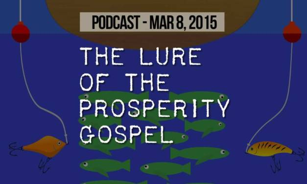 The Lure of the Prosperity Gospel
