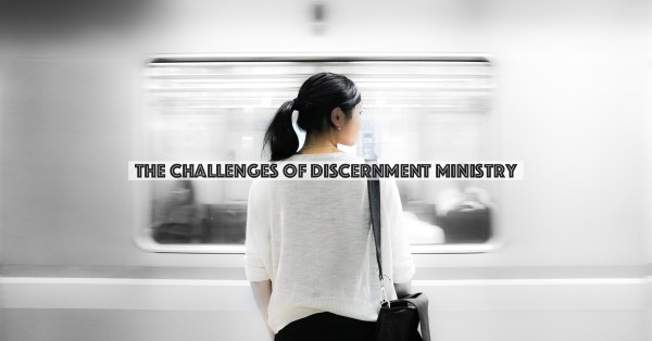 challenges-discernment-min