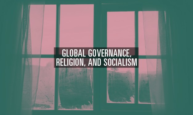 Global Governance, Religion, and Socialism