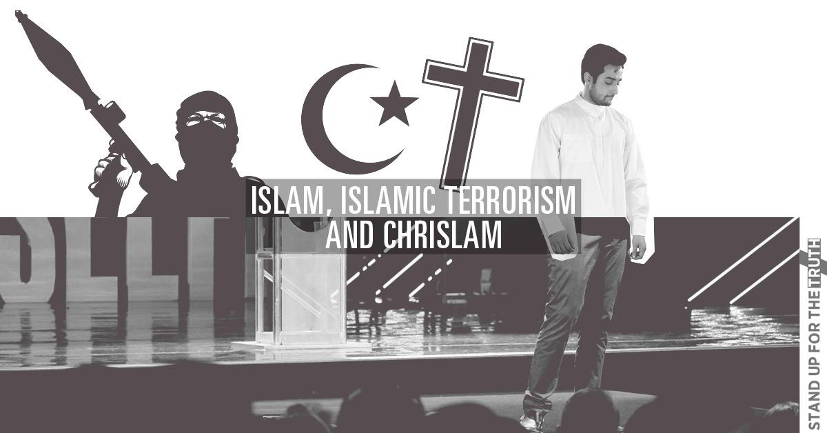 Islam, Islamic Terrorism and Chrislam