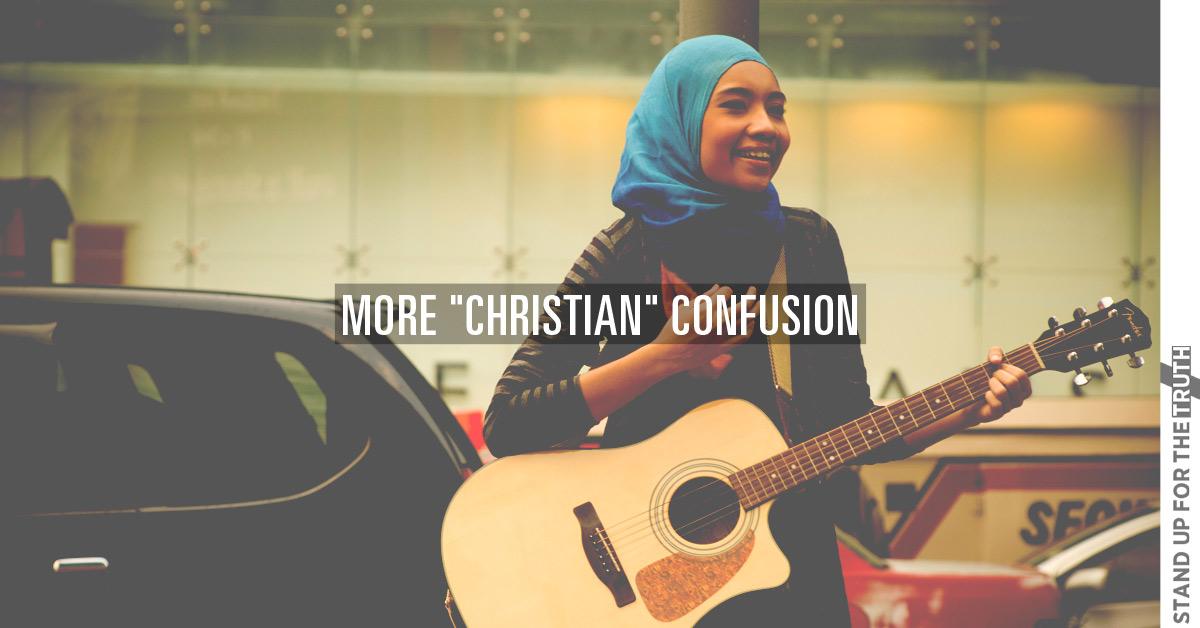 "More ""Christian"" Confusion"