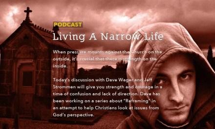 Living A Narrow Life