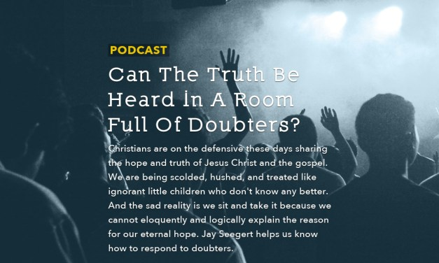 Can The Truth Be Heard In A Room Full Of Doubters?