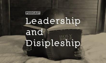 Leadership and Discipleship