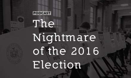The Nightmare of the 2016 Election