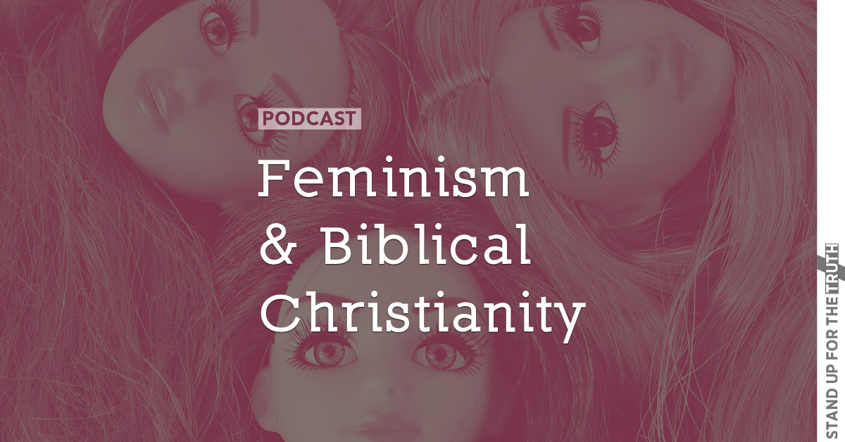 Feminism and Biblical Christianity