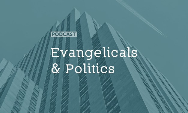 Evangelicals and Politics