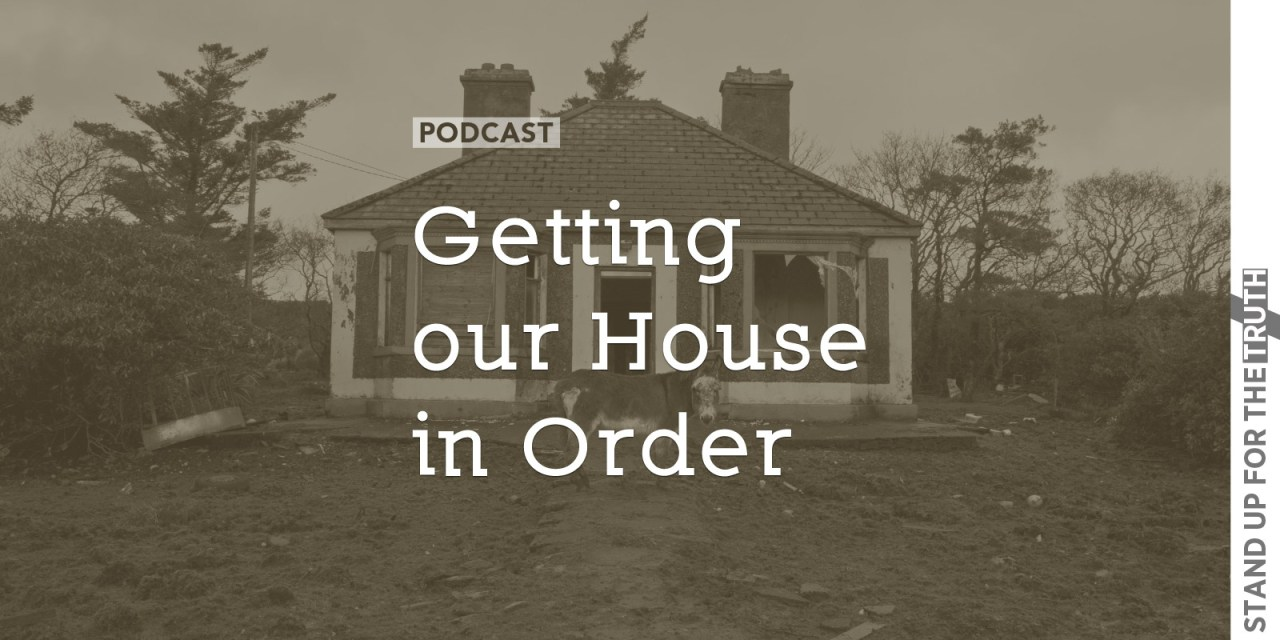 Getting our House in Order