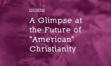 """A Glimpse at the Future of """"American"""" Christianity"""
