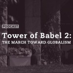 Tower of Babel 2: The March Toward Globalism